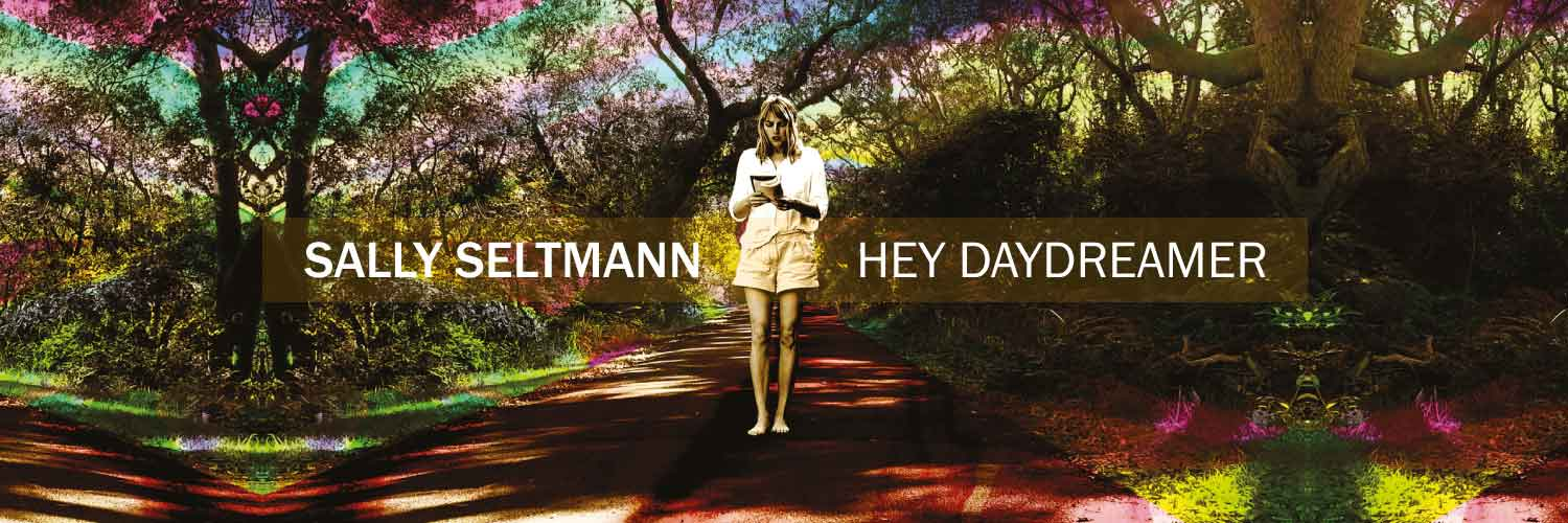 Koop Sally Seltmann's nieuwe album Hey Daydreamer op CD, downloaden en vinyl LP.
