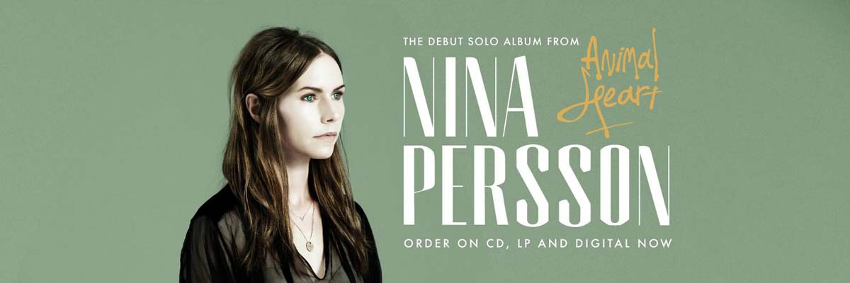 購入するNina Persson - Animal Heart CD、LP&デジタルで