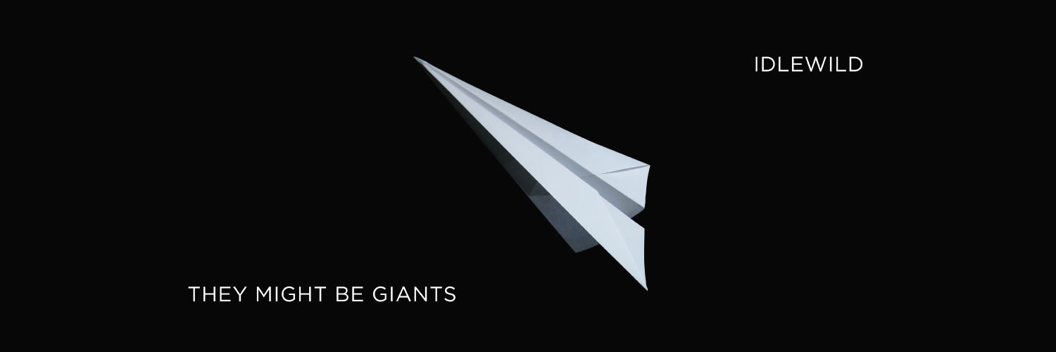 Osta Idlewild , uusi albumi They Might Be Giants