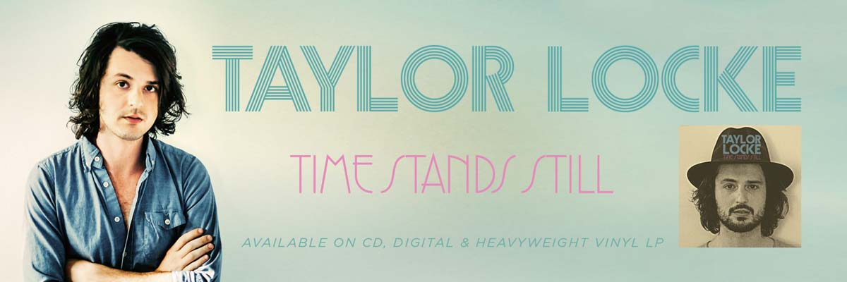 Taylor Locke's new album Time Stands Still
