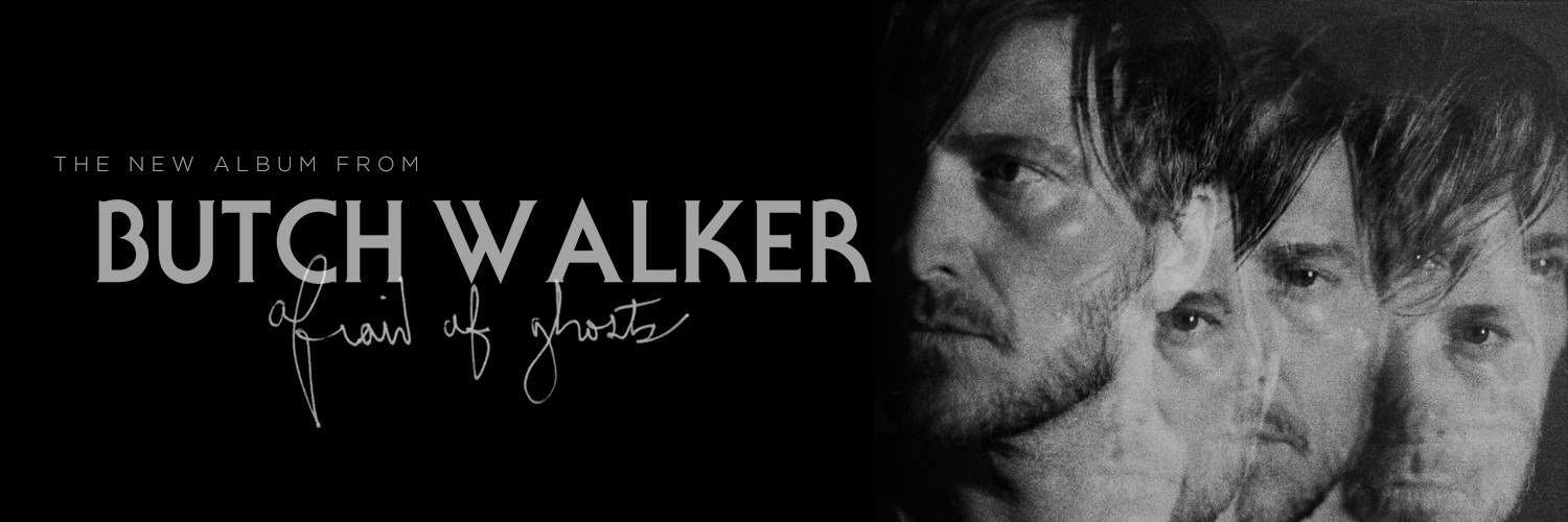 pre-order Butch Walker's new album Afraid Of Ghosts, produced by Ryan Adams