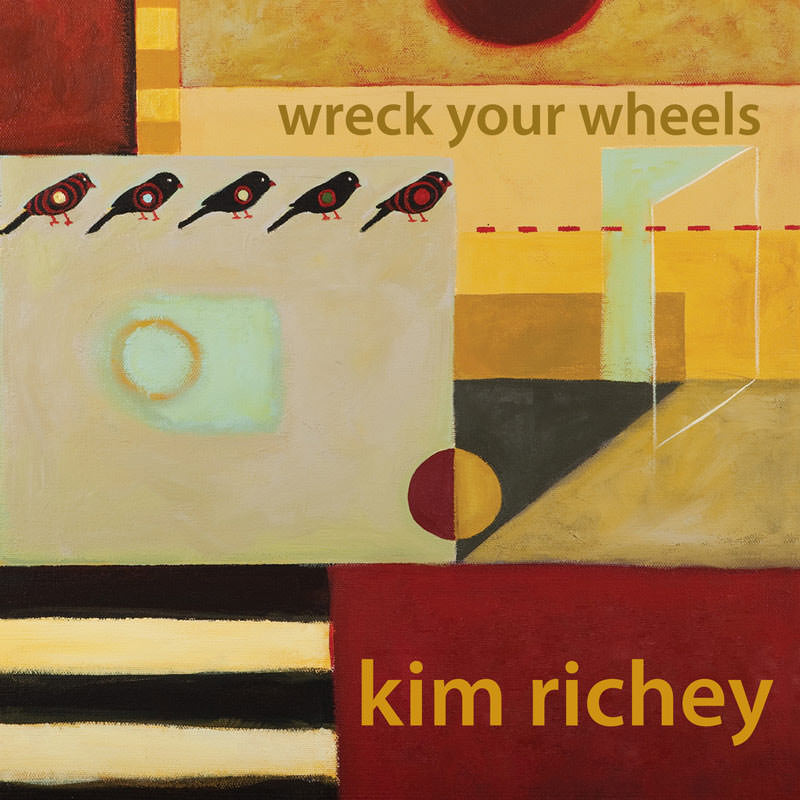 LJX023 - Kim Richey - Wreck Your Wheels
