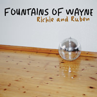 Fountains Of Wayne Richie and Ruben
