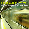 LJX031 - Fountains Of Wayne - Someone's Gonna Break Your Heart