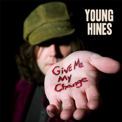 Lojinx LJX039 - Young Hines - Give Me My Change