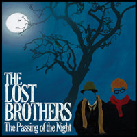 LJX048 - The Lost Brothers - The Passing Of The Night