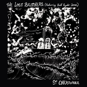 The Lost Brothers St Christopher, on Lojinx