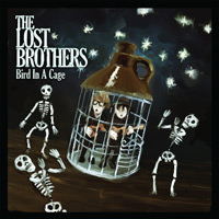 The Lost Brothers - Bird In A Cage EP