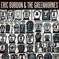 Eric Burdon & The Greenhornes Eric Burdon & The Greenhornes