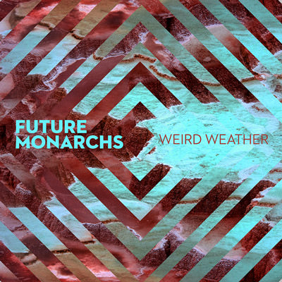 Lojinx LJX061 - Future Monarchs - Weird Weather