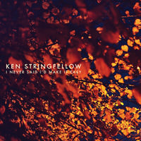 Lojinx LJX066 - Ken Stringfellow - I Never Said I'd Make it Easy