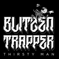 Blitzen Trapper Thirsty Man
