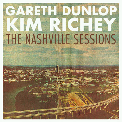 Lojinx LJX075 - Gareth Dunlop & Kim Richey - The Nashville Sessions