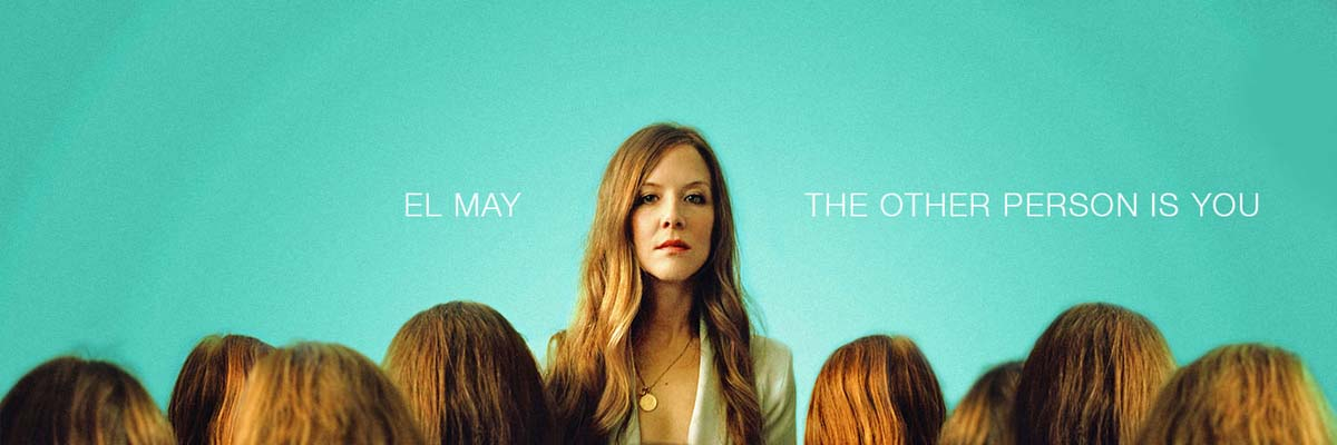 El May - The Other Person Is You on CD & white vinyl LP