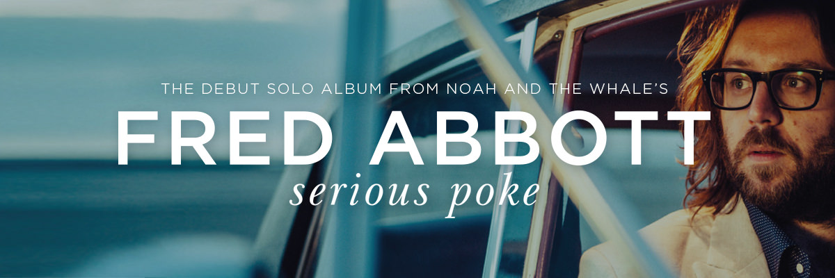 Pre-order Fred Abbott's debut solo album Serious Poke