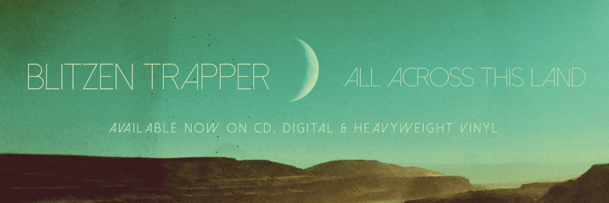 Preorder Blitzen Trapper's new album All Across This Land on CD, vinyl LP and digital.