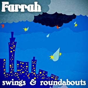 Farrah - Swings and Roundabouts