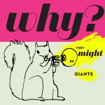 They Might Be Giants <em>Why?</em>