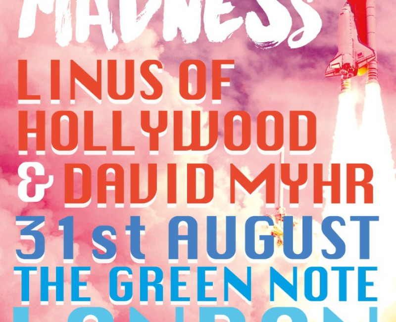 Linus Of Hollywood and David Myhr live in London
