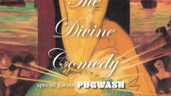 Pugwash supporting The Divine Comedy