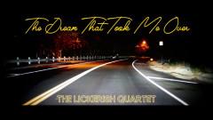 The Lickerish Quartet – The Dream That Took Me Over