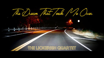 The Lickerish Quartet – The Dream That Took Me Over